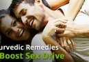 Ayurvedic Remedies to Boost Sex Drive