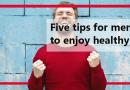 Five tips for men to enjoy healthy life ayurveda
