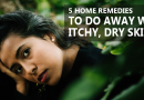 5 home remedies to do away with Itchy Dry Skin