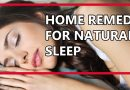 HOME REMEDIES FOR NATURAL SLEEP