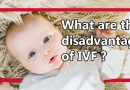 What are the disadvantages of IVF Khokar