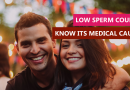 Low Sperm Count – Know its medical causes